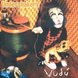 UNDERSHAKERS - VUDU