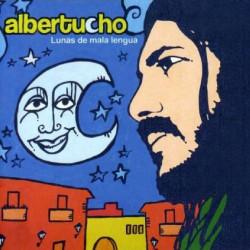 ALBERTUCHO - LUNAS DE MALA...