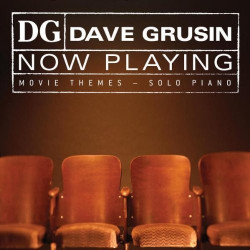 DAVE GRUSIN - NOW PLAYING...