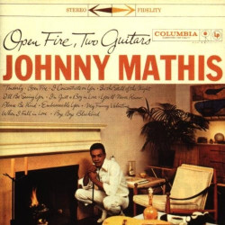 JOHNNY MATHIS - OPEN FIRE,...