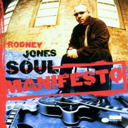 RODNEY JONES - SOUL MANIFESTO