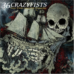 36 CRAZYFISTS - THE TIDE...
