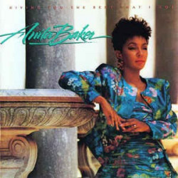 ANITA BAKER - GIVING YOU...