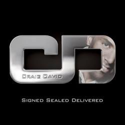 CRAIG DAVID - SIGNED SEALED...