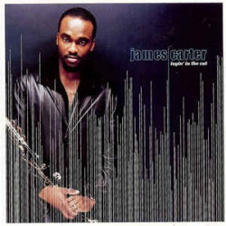 JAMES CARTER - LAYIN'IN THE...
