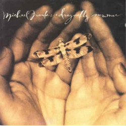 MICHAEL FRANKS - DRAGONFLY...