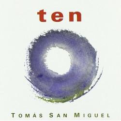 TOMAS SAN MIGUEL - TEN
