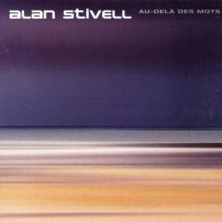 ALAN STIVELL - AU-DELA DES...
