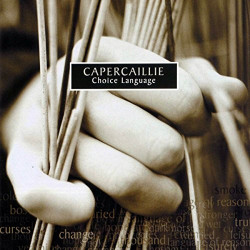 CAPERCAILLE - CHOICE LANGUAGE