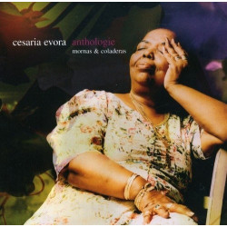 CESARIA EVORA - ANTHOLOGIE...