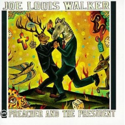 JOE LOUIS WALKER - PREACHER...