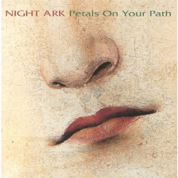 NIGHT ARK - PETALS ON YOUR...