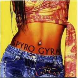 SPYRO GYRA - GOOD TO GO-GO