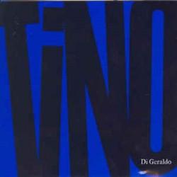 TINO DI GERALDO - TINO
