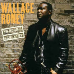 WALLACE RONEY - NO ROOM FOR...