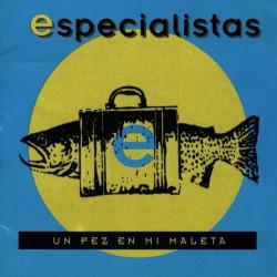 LOS ESPECIALISTAS - UN PEZ...