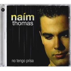 NAIM THOMAS - NO TENGO PRISA