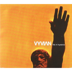 VYVIAN - LIFE IN HYSTERIA