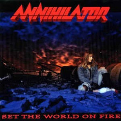 ANNIHILATOR - SET THE WORLD...