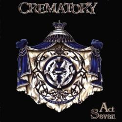 CREMATORY - ACT SEVEN