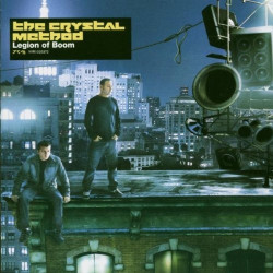 THE CRYSTAL METHOD - LEGION...