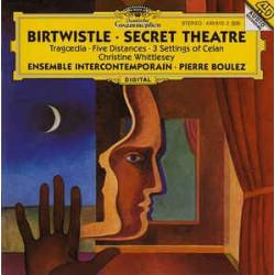 BIRTWISTLE - TEATRO SECRETO/