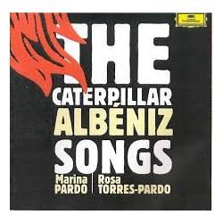 ALBENIZ - THE CATERPILLAR...