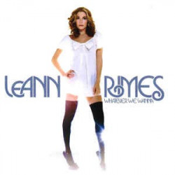LEANN RIMES - WHATEVER WE...