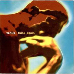 VENICE - THINK AGAIN