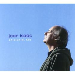 JOAN ISAAC - LA VIDA AL SOL