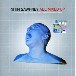 NITIN SAWHNEY - ALL MIXED U0