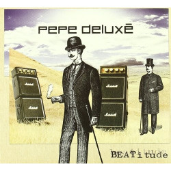 PEPE DELUXE - BEATITUDE