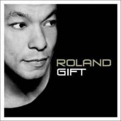 ROLAND GIFT - ROLAND GIFT