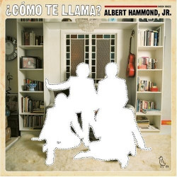ALBERT HAMMOND, JR. - ¿COMO...