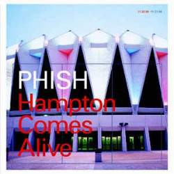 PHISH - HAMPTON COMES ALIVE...