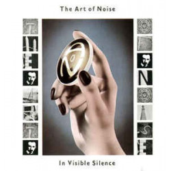 ART OF NOISE - IN VISIBLE...