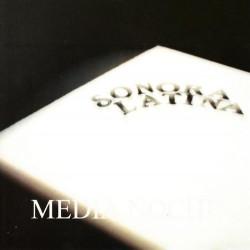 SONORA LATINA - MEDIA NOCHE