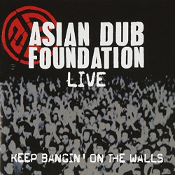 ASIAN DUB FOUNDATION - LIVE...