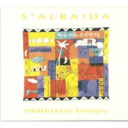 S'ALBAIDA - MATEIXOS TEMPS