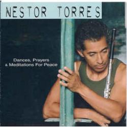 NESTOR TORRES - DANCES,...