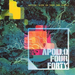 APOLLO 440 - GETTIN' HIGH...