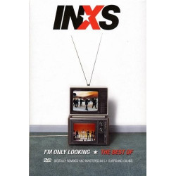 INXS - I'M ONLY LOOKING...