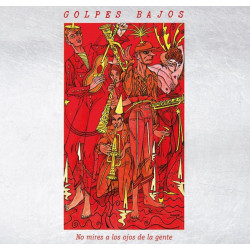 GOLPES BAJOS - NO MIRES A...