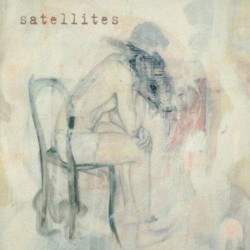 SATELLITES - NOTHING CAME...