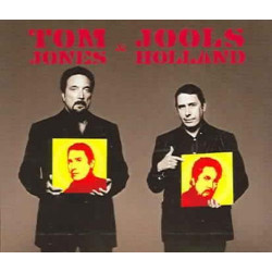 TOM JONES & JOOLS HOLLAND -...