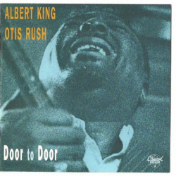 ALBERT KING/OTIS RUSH -...