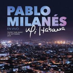 PABLO MILANÉS - Mi Habana....