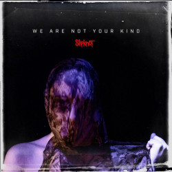 SLIPKNOT - WE ARE NOT  YOUR...