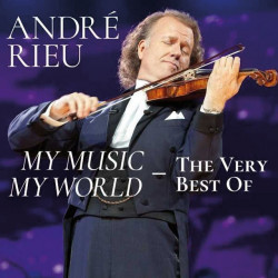 ANDRÉ RIEU - MY MUSIC - MY...