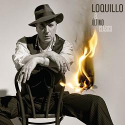 LOQUILLO - EL ÚLTIMO...